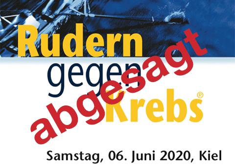 "quer geschriebener Schriftzug ""abgesagt"" über dem Logo der Veranstaltung ""Rudern gegen Krebs"" am 6.6.2020 in Kiel"